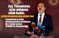 """İYİ Parti Sözcüsü: Yunanistan'a:"""" sizin aldığınız silah kadar bizim dolandırılmışlığımız var"""
