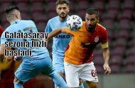Galatasaray sezonun ilk haftasında şahlandı
