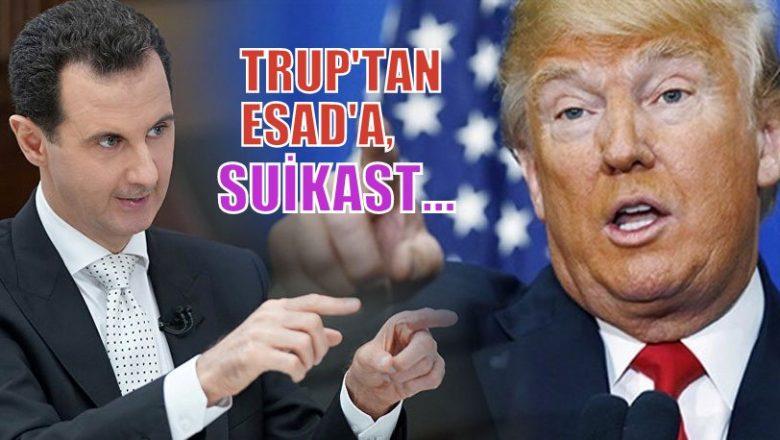 ABD Başkanı TRUMP'tan ' Esad'a suikast…