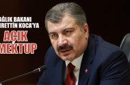 Mehmet Halil Arık'dan  Sağlık Bakanı Koca'ya açık mektup