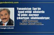 16 yıldır Yunan işgalindeki adaları Milli Savunma Bakanı Akar, adaların silahlandırıldığını…