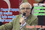 """Ulaştırma Bakanı Yaşar Topçu, """" Cengiz seçim gezisi için senin araban lazım"""""""