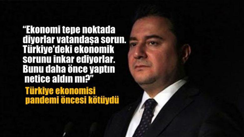 Ali Babacan: İnkar ediyorlar. Ekonomiyi vatandaşa sorun