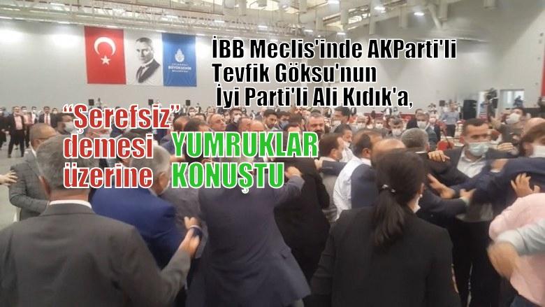 AKP'li Tevfik Göksu yüzünden yine İBB'de kavga çıktı