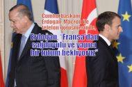 Cumhurbaşkanı Erdoğan, Macron ile görüşmesinde…