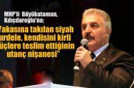 """MHP'li Atayaman Kılıçdaroğlu'na """" Yakasına takılan siyah kurdele, kendisini kirli güçlere teslim ettiğinin utanç nişanesi"""""""