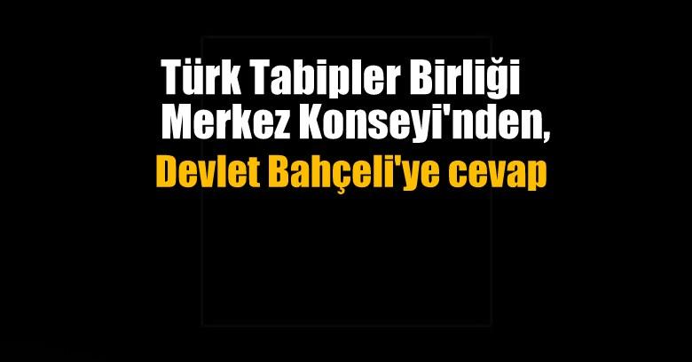 TTB Merkez Konseyi'inden Bahçeli'ye yanıt