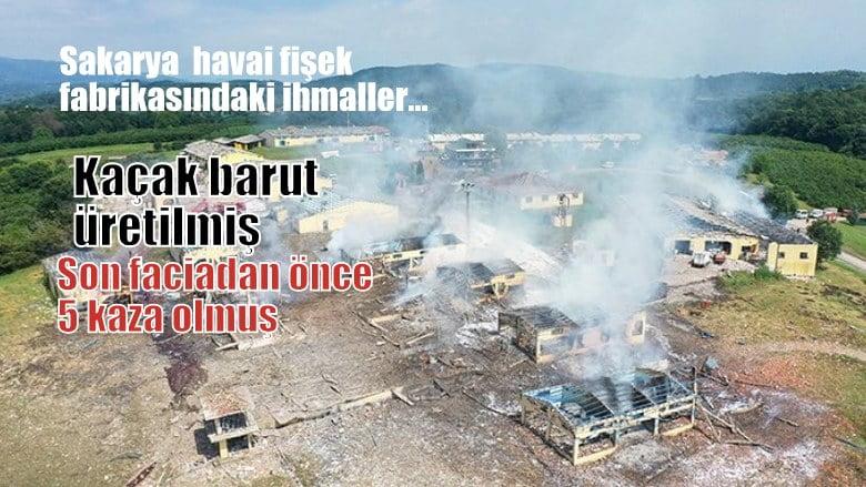 İsmail Saymaz: Sakarya Havai fişek fabrikasındaki ihmaller…