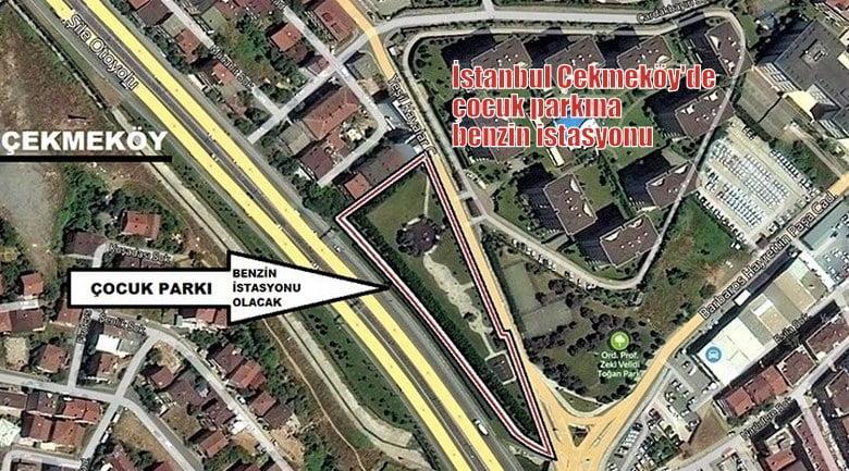 İstanbul Çekmeköy'de, çocuk parkına benzin istasyonu !
