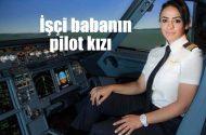 İngilizce öğretmeni, işçi babanın pilot kızı