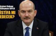 TAKAN: Süleyman Soylu istifa mı edecek?