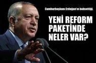 Muharrem Sarıkaya:Yeni reform paketinde neler var?