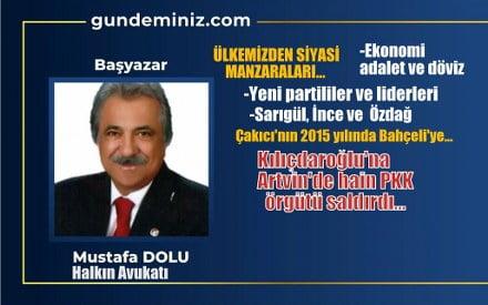Mustafa DOLU: Ülkemizden siyasi manzaralar…