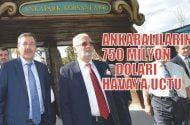 Ankara'lıların 750 milyon doları havaya uçtu