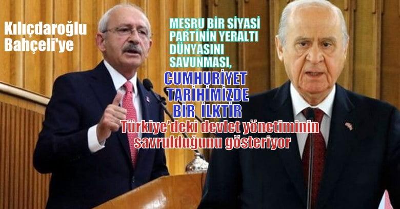 """Kılıçdaroğlu: """"Meşru bir siyasi partinin yeraltı dünyasını savunması, Cumhuriyet tarihimizde bir ilktir"""