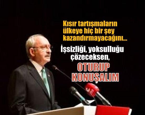 Kılıçdaroğlu: Kısır tartışmaların ülkeye hiçbir şey kazandırmayacağını herkesin çok iyi bilmesi lazım