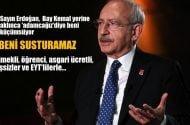Kılıçdaroğlu: Sayın Erdoğan,  Bay Kemal üzerinden değil, 'Adamcağız' diye aklınca küçümsüyor