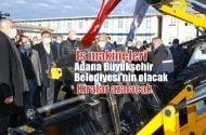 Adana Büyükşehir Belediyesi, ASKİ bünyesindeki  iş makinelerini satın alıyor