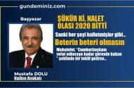 Mustafa DOLU: Şükür ki, nalet 2020 bitti