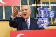 MHP Lideri Bahçeli: Gündeme gelmek için kendilerine saldırı organize edenler…