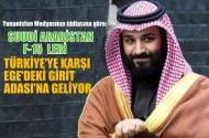 Suudi F-15'leri Türkiye'ye karşı Yunanistan adası Girit'e geliyor