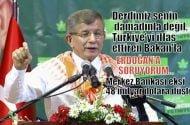 Davutoğlu: Bizim derdimiz senin damadınla değil, Türkiye'yi iflas ettiren Bakan'la…
