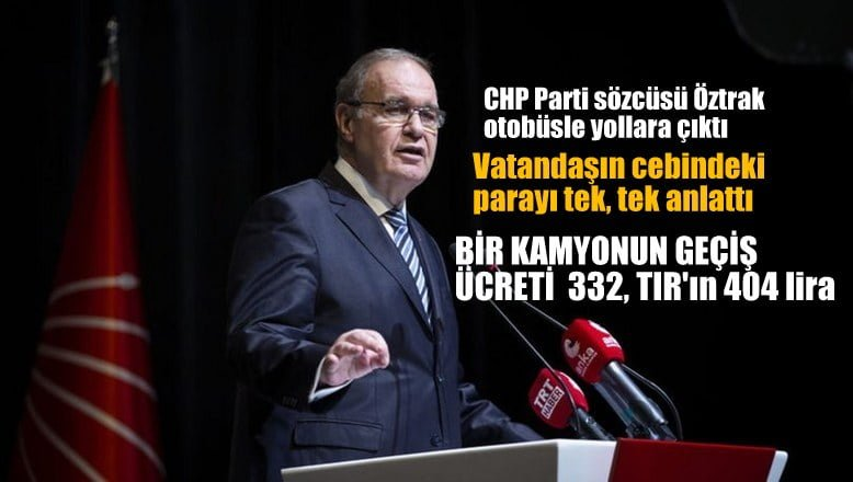 CHP Parti Sözcüsü Faik Öztrak otobüsle yola çıktı