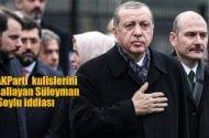 AKPARTİ kulislerini sallayan Süleyman Soylu iddiası