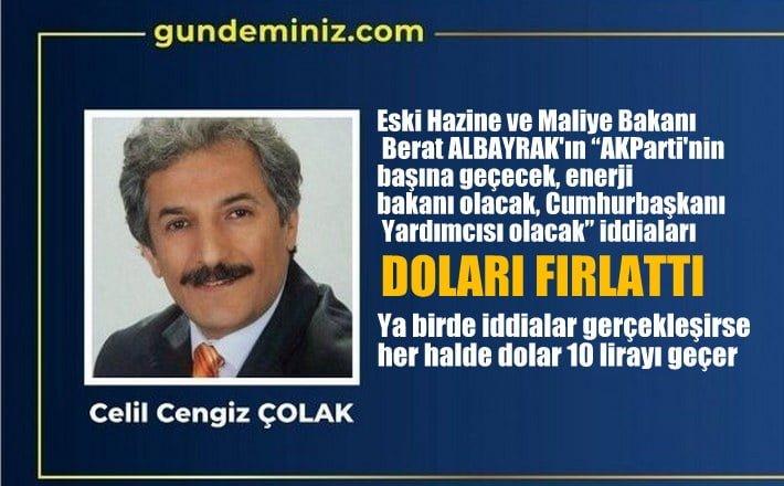 Eski Hazine ve Maliye Bakanı Albayrak'ın ismi bile doları fırlattı