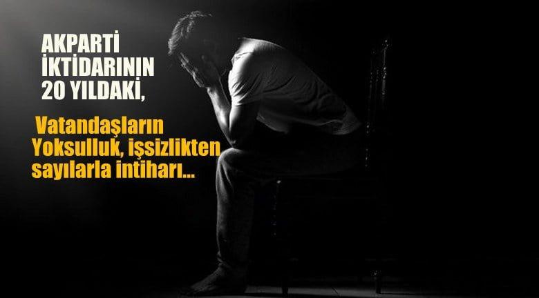 AKParti'nin  sayılarlarla 20 yıldaki vatandaşların intiharı…