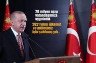 Cumhurbaşkanı Erdoğan:20 milyon aşıyı vatandaşımıza uyguladık