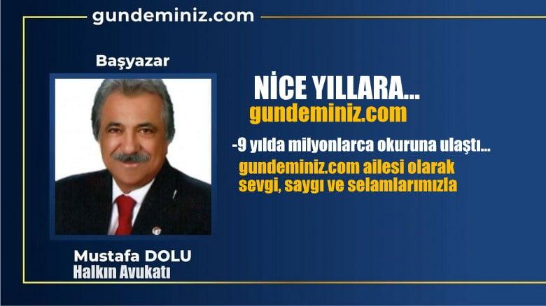 Mustafa DOLU: Nice Yıllara…  gundeminiz.com