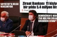 Ziraat Bankası, 11 kişiye bir yılda 5,4 milyon lira.  SAYIŞTAY da merak ediyor !
