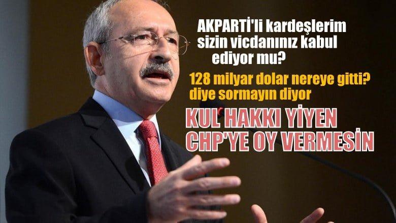 Kılıçdaroğlu:AKParti'li kardeşlerim sizin vicdanınız kabul ediyor mu?
