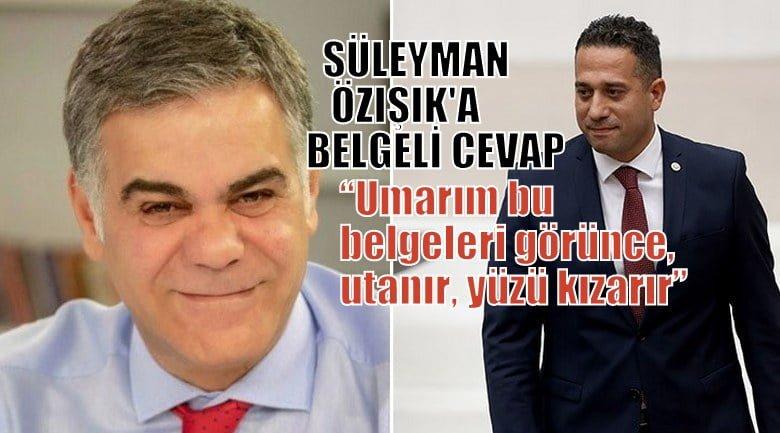 Süleyman Özışık'a belgeli cevap
