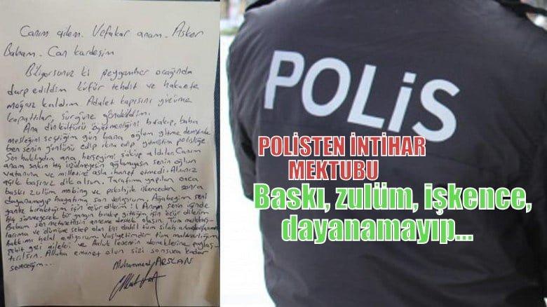 Polisten intihar mektubu; Baskı, zulüm, işkence… dayanamayıp…
