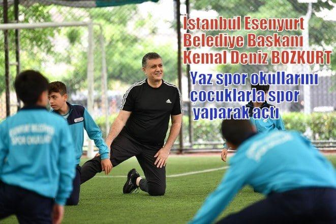 İstanbul Esenyurt Belediye Başkanı Kemal Deniz BOZKURT yaz spor okullarını açtı
