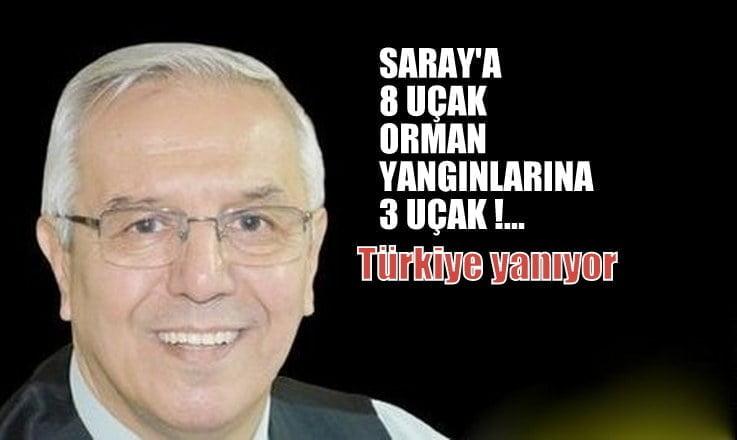 Yeniçağ Yazarı Uğuroğlu: Saray'a 8 uçak orman yangınlarına 2 uçak!..