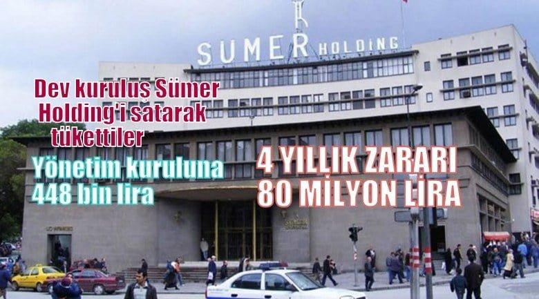 Sümer Holding'in 4 yıllık zararı 80 milyon lira