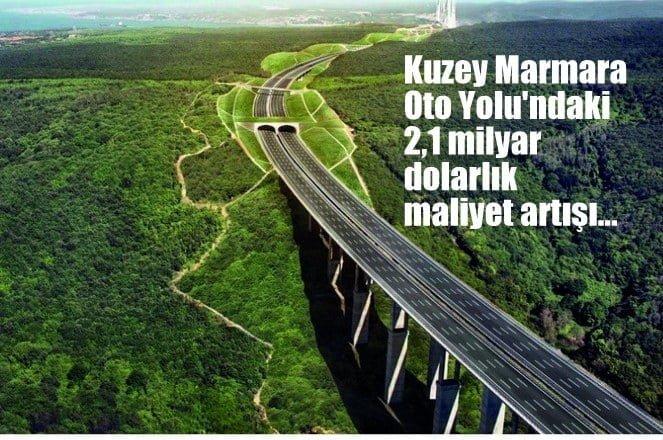 Kuzey Marmara Otoyolu'ndaki 2.1 milyar dolarlık rekor maliyet artışı…