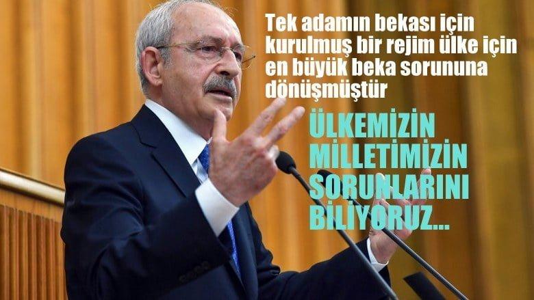 """Kılıçdaroğlu: """"Tek adamın bekası için kurulmuş bir rejim ülke için en büyük beka sorununa dönüşmüştür"""""""