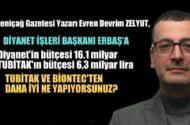Yeniçağ Gazetesi Yazarı Evren Devrim Zelyut, Diyanet İşleri'nin bütçesini ve çalışan sayısını eleştirdi.