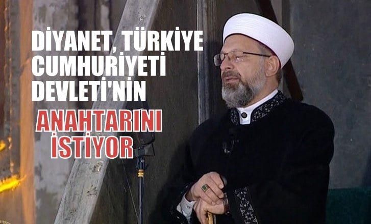 Diyanet, Türkiye Cumhuriyeti Devleti'nin anahtarını istiyor