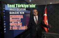 Yeni Türkiye'nin Milli Eğitim Bakanı'nın koruma ücreti günlük 2 bin TL